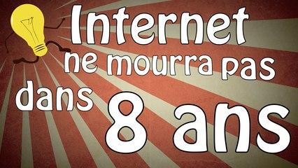 Internet ne mourra pas dans 8 ans
