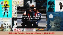 PDF Download  Skins  Punks Lost Archives 19781985 Read Online