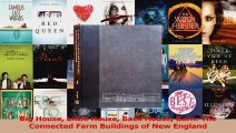 PDF Download  Big House Little House Back House Barn The Connected Farm Buildings of New England PDF Full Ebook