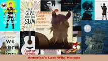 Download  Americas Last Wild Horses Ebook Free