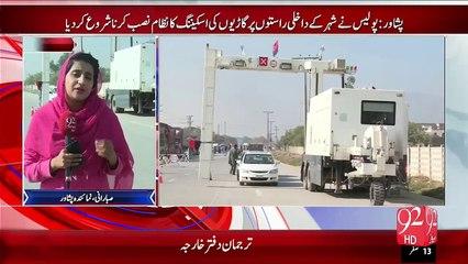 Peshawar Dakhli Raston Pr Scaning Nizam Nasab – 26 Nov 15 - 92 News HD
