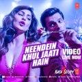 Neendein Khul Jaati Hain - HD 1080p - Hate Story 3 {2015} - Meet Bros   Mika Singh - [Fresh Songs HD]