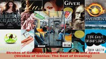 Read  Strokes of Genius 7 Depth Dimension and Space Strokes of Genius The Best of Drawing EBooks Online