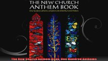 The New Church Anthem Book One Hundred Anthems