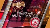 Avant-Match - J10 - Orléans reçoit l'Elan Chalon