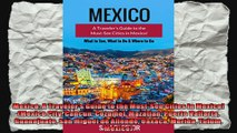 Mexico A Travelers Guide to the MustSee Cities in Mexico Mexico City Cancun Cozumel