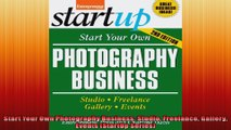 Start Your Own Photography Business Studio Freelance Gallery Events StartUp Series
