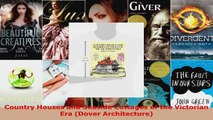 Read  Country Houses and Seaside Cottages of the Victorian Era Dover Architecture EBooks Online