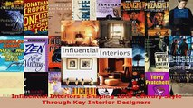 Read  Influential Interiors  Shaping 20thCentury Style Through Key Interior Designers EBooks Online
