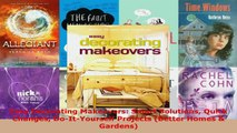 Read  Easy Decorating Makeovers Smart Solutions Quick Changes DoItYourself Projects Better EBooks Online