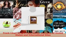 Read  Frank Lloyd Wright Field Guide Includes All United States and International Sites Ebook Free