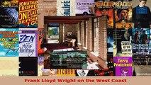 Download  Frank Lloyd Wright on the West Coast EBooks Online