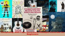 Read  Composing with Tape Recorders Musique Concrete for Beginners Ebook Online