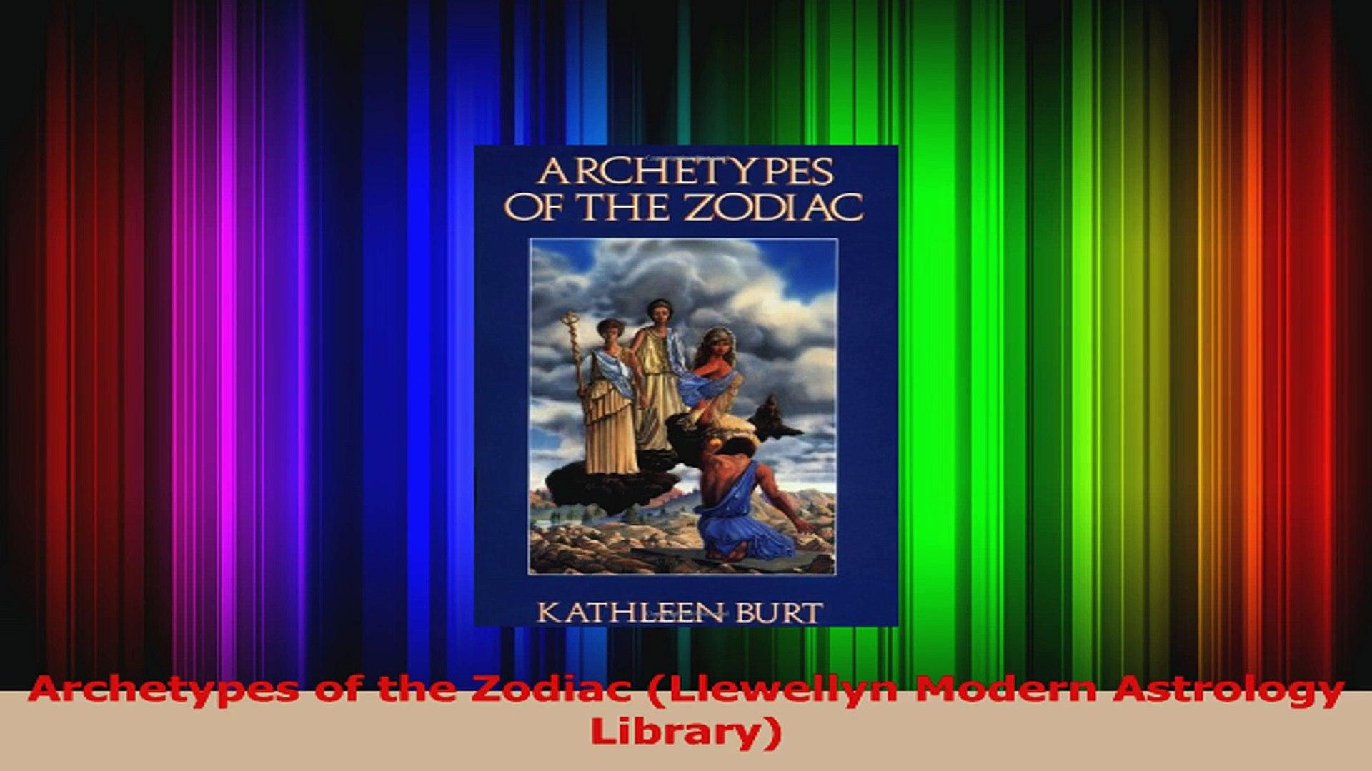 Archetypes of the Zodiac Llewellyn Modern Astrology Library PDF
