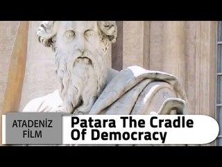 Patara - The Cradle of Democracy