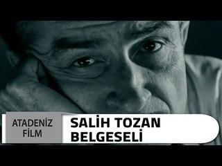Salih Tozan Belgeseli