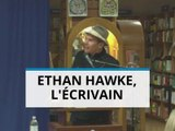 Ethan Hawke acteur de renom et écrivain ?