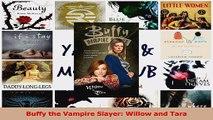PDF Download  Buffy the Vampire Slayer Willow and Tara PDF Full Ebook