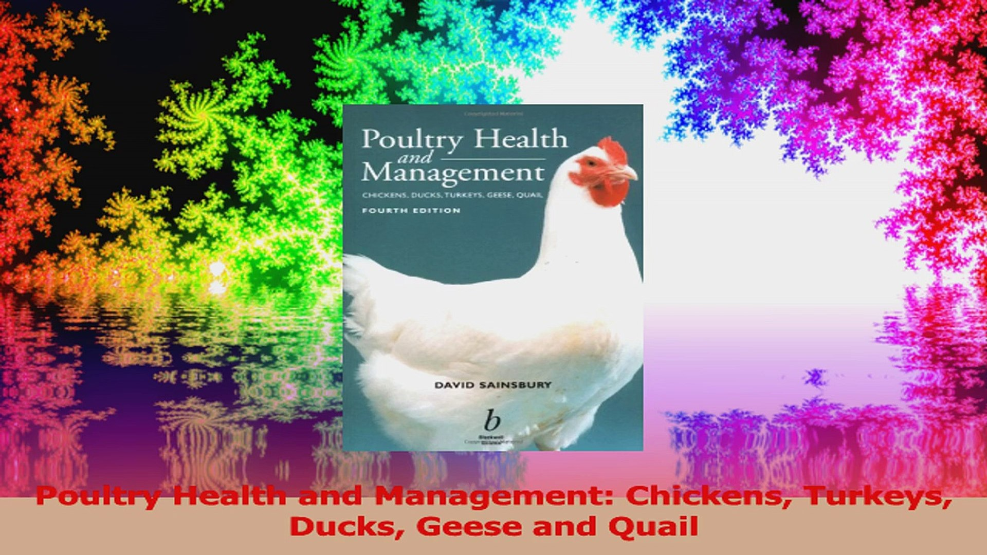 Poultry Health And Management Chickens Turkeys Ducks Geese And Quail Read Online