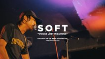 SOFT - SOFT | Voices Lost in Echoes (Live on The Wknd Sessions, #96)