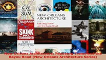 Download  New Orleans Architecture Faubourg Tremé and the Bayou Road New Orleans Architecture Ebook Free