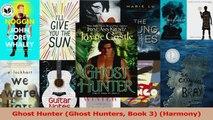 Read  Ghost Hunter Ghost Hunters Book 3 Harmony Ebook Free