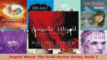 Read  Angels Blood The Guild Hunter Series Book 1 Ebook Free