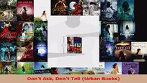 Read  Dont Ask Dont Tell Urban Books EBooks Online