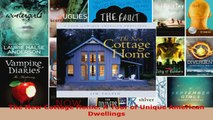 Read  The New Cottage Home A Tour of Unique American Dwellings EBooks Online