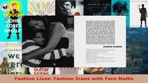 Read  Fashion Lives Fashion Icons with Fern Mallis EBooks Online