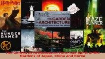 PDF Download  The Garden as Architecture Form and Spirit in the Gardens of Japan China and Korea Download Full Ebook