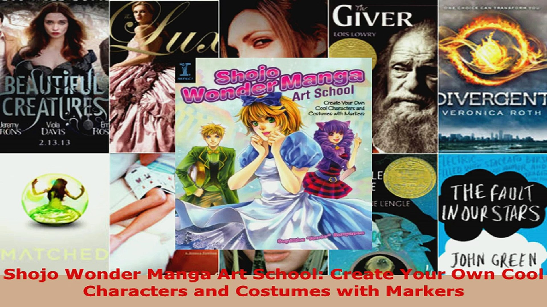 Read Shojo Wonder Manga Art School Create Your Own Cool Characters and  Costumes with Markers PDF Online
