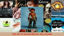 Read  The Art of DreamWorks the Croods EBooks Online