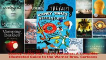 Read  Looney Tunes and Merrie Melodies A Complete Illustrated Guide to the Warner Bros PDF Free