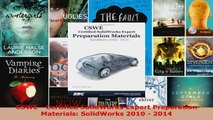 Read  CSWE  Certified SolidWorks Expert Preparation Materials SolidWorks 2010  2014 Ebook Free