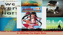Read  How To Draw Manga Ultimate Manga Lessons Volume 6 Striking The Right Note PDF Online