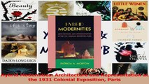 PDF Download  Hybrid Modernities Architecture and Representation at the 1931 Colonial Exposition Paris PDF Online