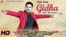 Gill Hardeep - Gidha - Goyal Music Official Song