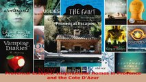 Read  Provencal Escapes Inspirational Homes in Provence and the Cote DAzur PDF Online