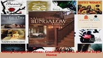 Read  Along Bungalow Lines Creating an Arts  Crafts Style Home EBooks Online