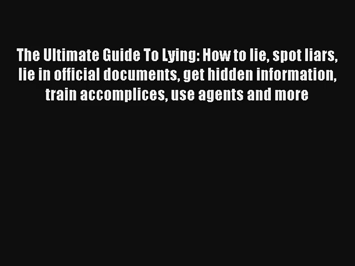 Liars lie why What Does