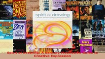 Read  Spirit of Drawing A Sensory Meditation Guide to Creative Expression EBooks Online