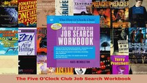 Read  The Five OClock Club Job Search Workbook EBooks Online