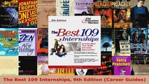 Read  The Best 109 Internships 9th Edition Career Guides Ebook Free