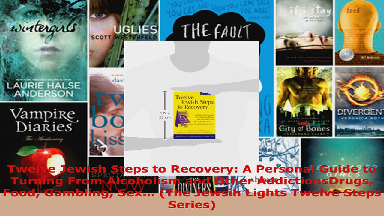 Read  Twelve Jewish Steps to Recovery A Personal Guide to Turning From Alcoholism and Other EBooks Online
