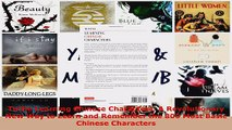 Read  Tuttle Learning Chinese Characters A Revolutionary New Way to Learn and Remember the 800 EBooks Online