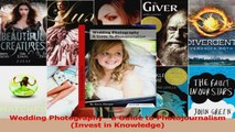 Read  Wedding Photography  a Guide to Photojournalism Invest in Knowledge Ebook Free