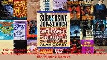 Read  The Subversive Job Search How to Overcome a Lousy Job Sluggish Economy and Useless Degree EBooks Online