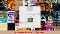 Read  Stepping Stones To Recovery EBooks Online