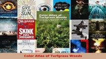 Read  Color Atlas of Turfgrass Weeds Ebook Free